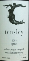2008 Tensley - Syrah Colson Canyon Vineyard