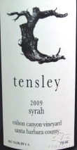 2010 Tensley - Syrah Colson Canyon Vineyard