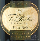 2007 Fess Parker - Pinot Noir Ashley's Vineyard