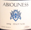 2005 Abiouness - Pinot Noir Stanly Ranch