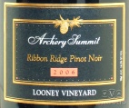 2006 Archery Summit - Pinot Noir Looney Vineyard