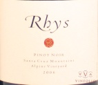 2006 Rhys - Pinot Noir Alpine Vineyard