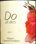 2007 Carpineta Fontalpino - Do Ut Des