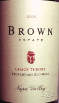 2005 Brown Estate - Chaos Theory