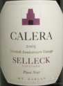 2005 Calera - Pinot Noir Selleck Vineyard