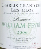 2006 William Fevre - Chablis Les Clos