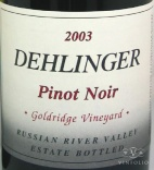 2003 Dehlinger - Pinot Noir Goldridge Vineyard