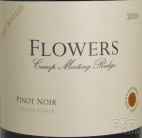 2008 Flowers - Pinot Noir Camp Meeting Ridge