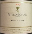 2007 Peter Michael - Belle Cote