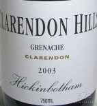 2003 Clarendon Hills - Grenache Hickinbotham Vineyard Old Vines