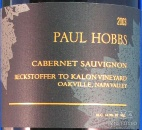 2003 Paul Hobbs - Cabernet Sauvignon Beckstoffer (To-Kalon) Vineyard